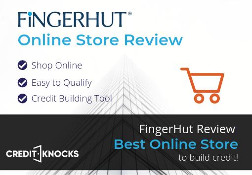 Fingerhut Instant Credit Account For Bad Credit 2019 Review