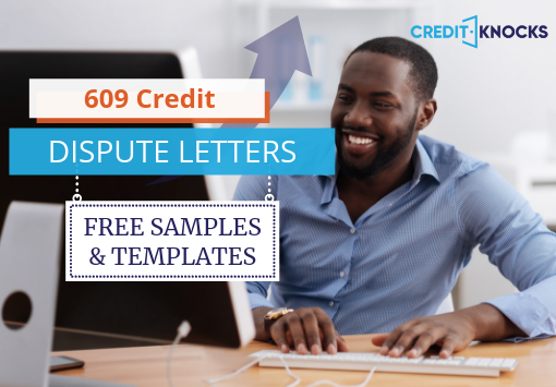 Free Section 609 Credit Dispute Letters Samples Templates PDFs