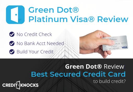 Bad Credit Loans No Bank Account >> Green Dot Secured Credit Card Review 2020 // No Credit Check