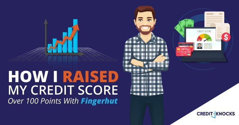 How I Raised My Credit Score Over 100 Points With Fingerhut
