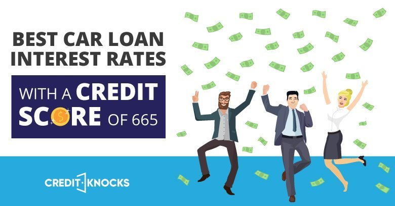 car auto loan interest rate with 665 credit score