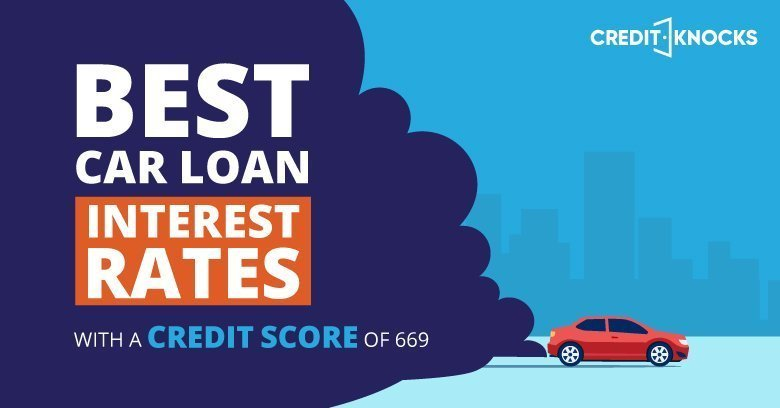 car auto loan interest rate with 669 credit score