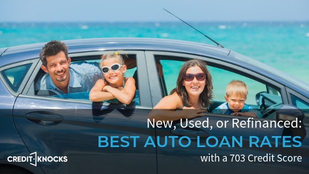 703 credit score Best Interest rates new used refinance car loan