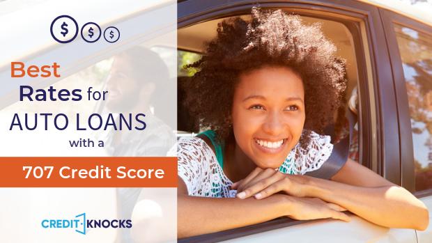 707 credit score Best Interest rates new used refinance car loan