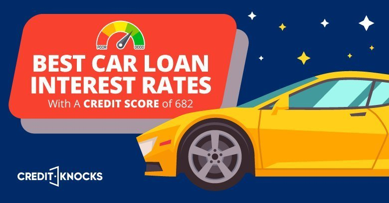 car auto loan interest rate with 682 credit score