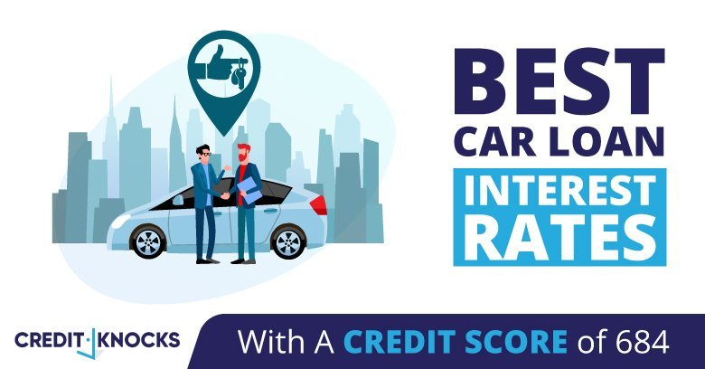 car auto loan interest rate with 684 credit score