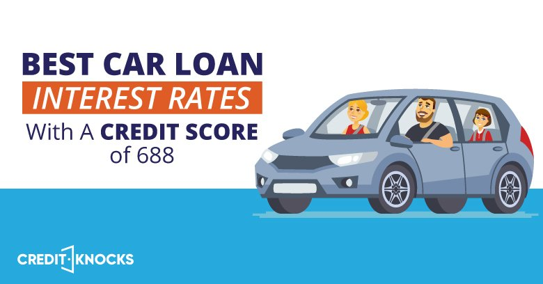 car auto loan interest rate with 688 credit score
