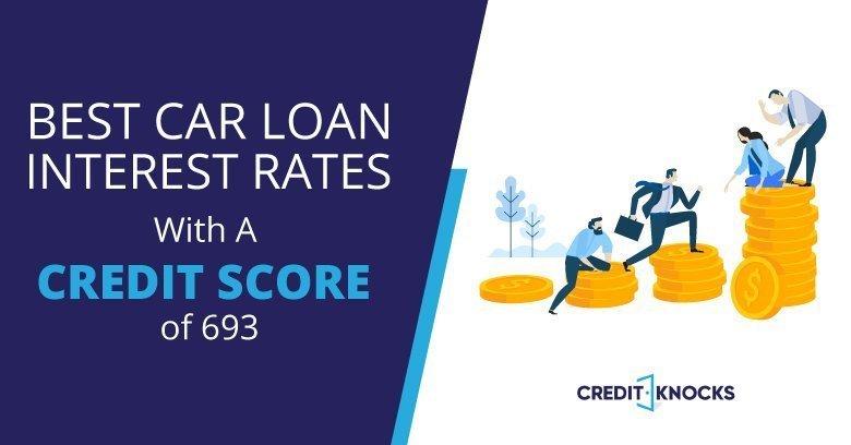 693 credit score top auto loans bank credit union online lenders