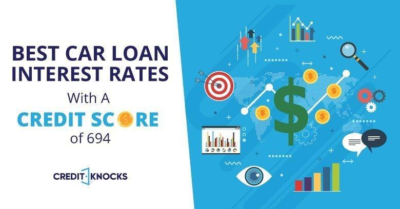 694 credit score top auto loans bank credit union online lenders
