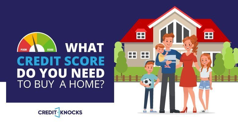 What Credit Score Do You Need To Buy A Home_Option02_090619