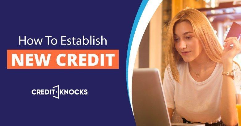 How to establish new credit