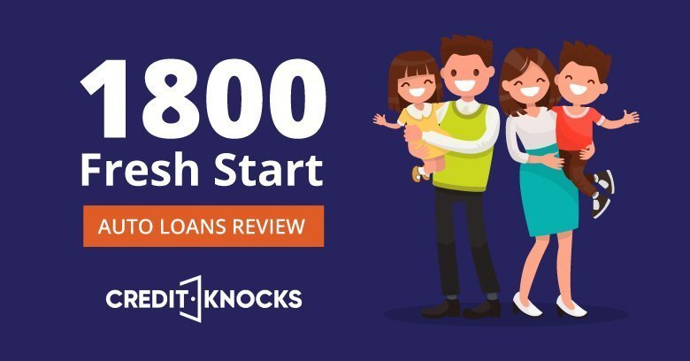 1800 Fresh Start Auto Loans Review best car financing interest rates