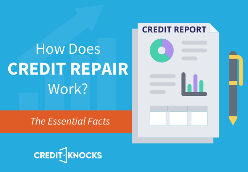 How Does Credit Repair Work - Essential Facts