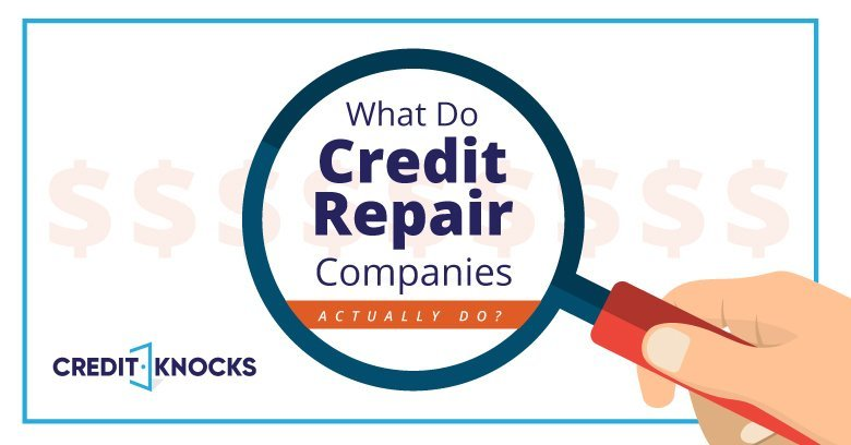 What do credit repair companies do