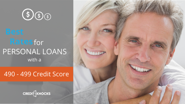 bad credit PERSONAL loan credit score of 490 491 492 493 494 495 496 497 498 499 personal loans for bad credit