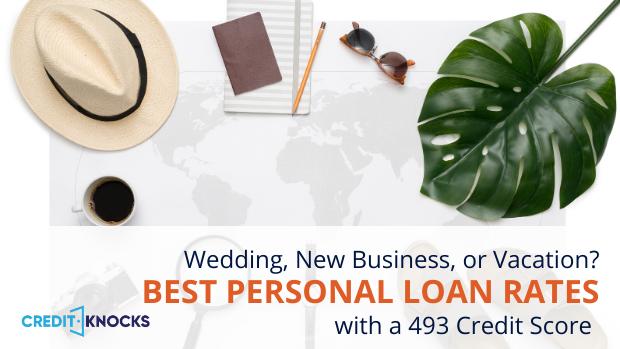 bad credit personal loans credit score 493 credit score personal loans for bad credit