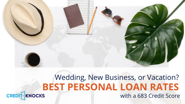 683 Credit Score >> Best Personal Loan Rates With A Credit Score Of 680 To 689