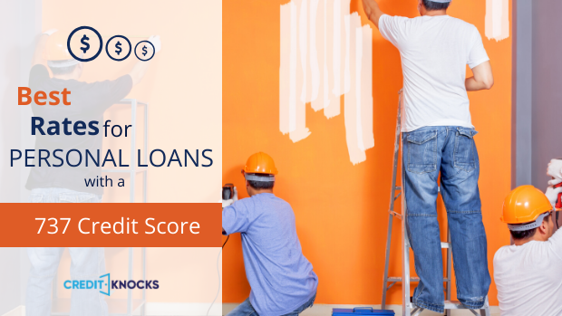 730 Credit Score >> Best Personal Loan Rates With A Credit Score Of 730 To 739