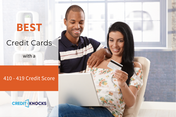 Best Credit Card For A 410 411 412 413 414 415 416 417 418 419 Credit Score