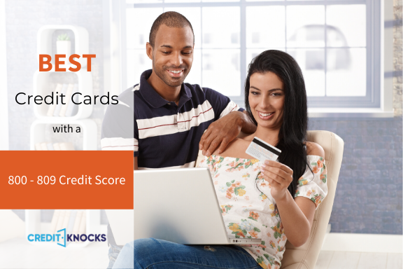 Best Credit Card For A 800 801 802 803 804 805 806 807 808 809 Credit Score