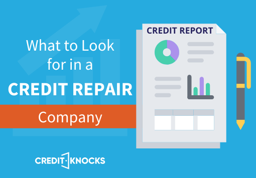 What to Look for in a Credit Repair Company