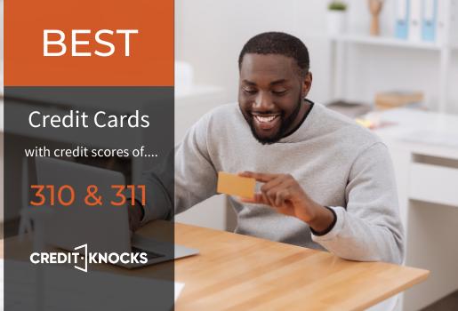 310 credit score credit card, 311 credit score credit card