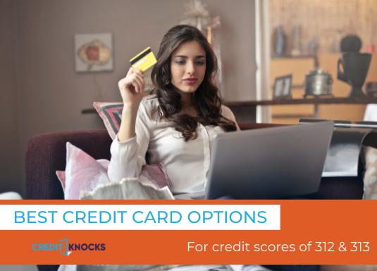 312 credit score credit card, 313 credit score credit card