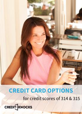 314 credit score credit card, 315 credit score credit card