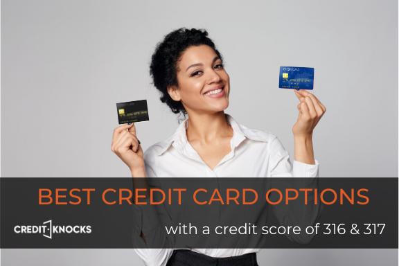 316 credit score credit card, 317 credit score credit card
