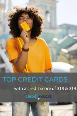 318 credit score credit card, 319 credit score credit card