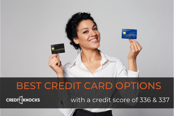 336 credit score credit card, 337 credit score credit card