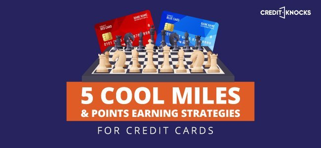 credit card miles, credit card points, credit card rewards, credit card strategies