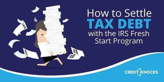 irs fresh start initiative, fresh start irs program, irs fresh start program initiative