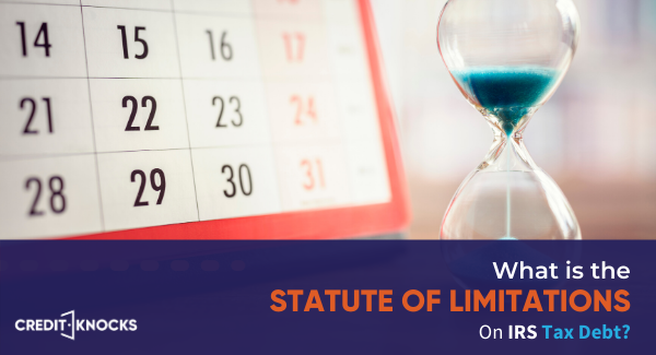 statute of limitations irs, irs audit statute of limitations, irs statute of limitations on collections, irs back taxes statute of limitations, statute of limitations on irs debt, irs tax lien statute of limitations, irs statute of limitations audit, irs collections statute of limitations